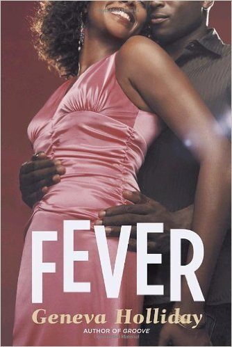 FEVER (Writing as Geneva Holliday)