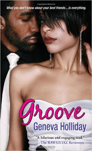 GROOVE (Writing as Geneva Holliday)